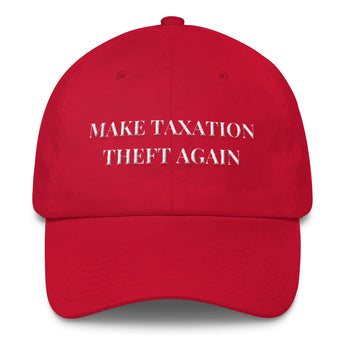 Make Taxation Theft Again Cap (Baseball)