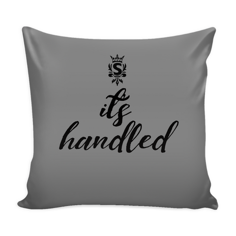 It's Handled - Scandal Pillow Case
