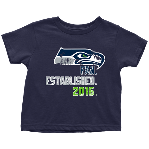 Seahawks Fan Established. 2016. (Toddler)