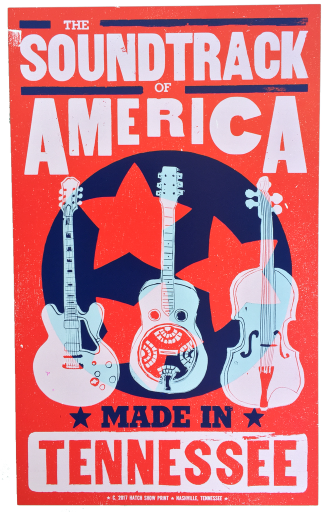 The Soundtrack of America Made in Tennessee Official Hatch Show Print