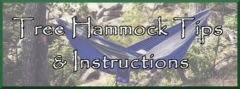 Tree Hammock Tips and Instructions