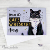 Personalised Rachael Hale 'You're the Cat's Whiskers' Card