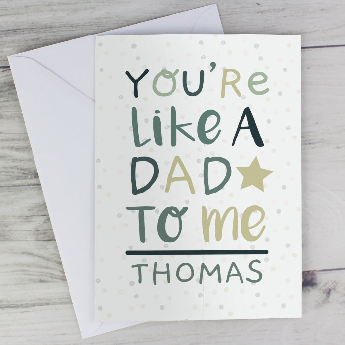 Personalised Youre Like A Dad To Me Card
