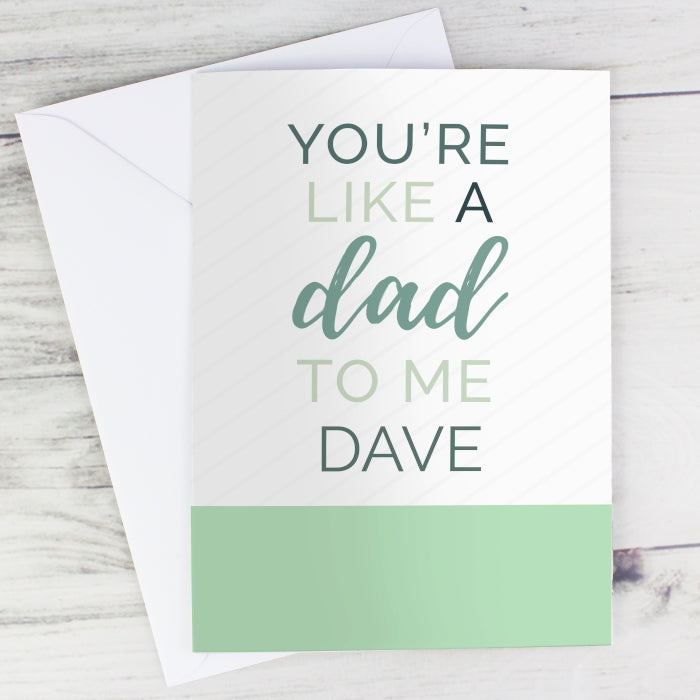 Personalised 'You are Like a Dad to Me' Card - Personalised Gift From Personally Presented
