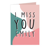 Personalised I Miss You Card - Personalised Gift From Personally Presented