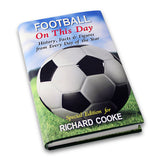 Personalised Football On This Day Book - Personalised Gift From Personally Presented