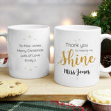 Personalised Shine Teacher Mug - Personalised Gift From Personally Presented