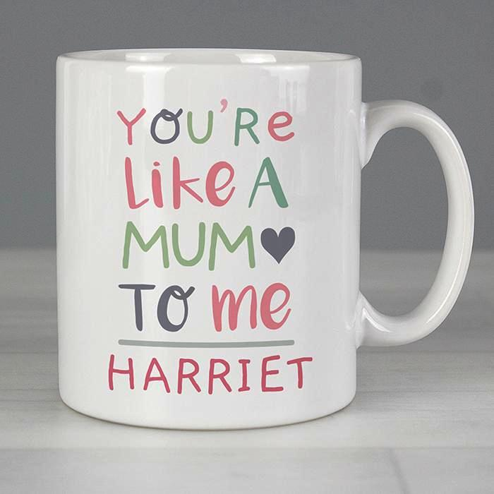 Personalised 'You're Like a Mum to Me' Mug - Personalised Gift From Personally Presented