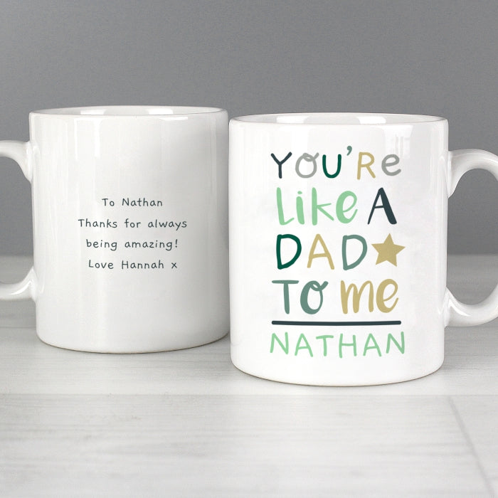Personalised 'You're Like a Dad to Me' Mug - Personalised Gift From Personally Presented