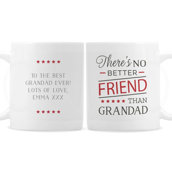 Personalised 'No Better Friend Than Grandad' Mug - Personalised Gift From Personally Presented