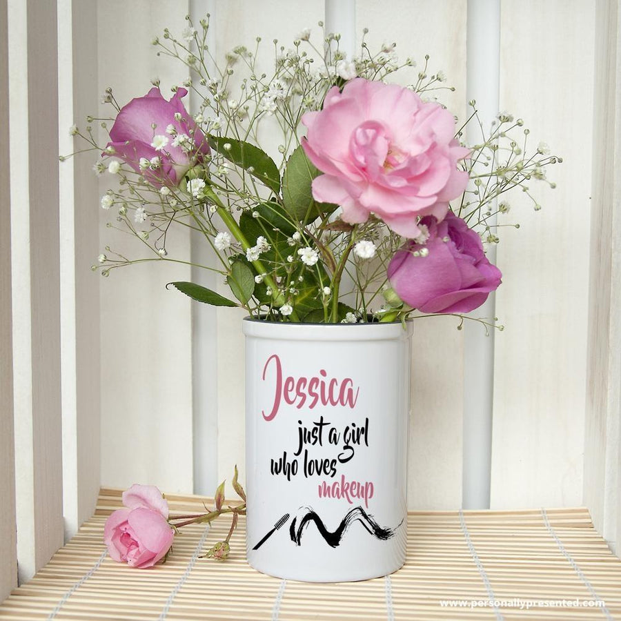 Personalised Just A Girl Who Loves Makeup Brush Holder - Personally Presented