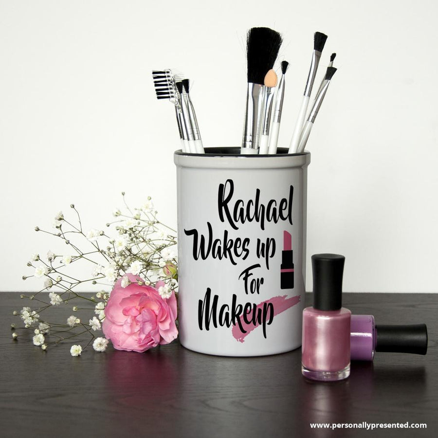 Wake Up For Makeup Personalised Brush Holder - Personally Presented