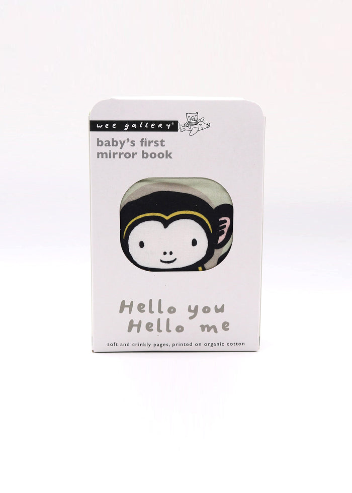 HELLO YOU, HELLO ME - BABY'S FIRST MIRROR BOOK