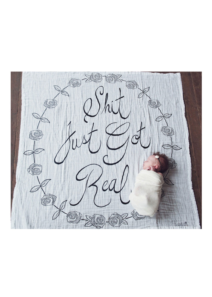 'SHIT JUST GOT REAL' SWADDLE SCARF