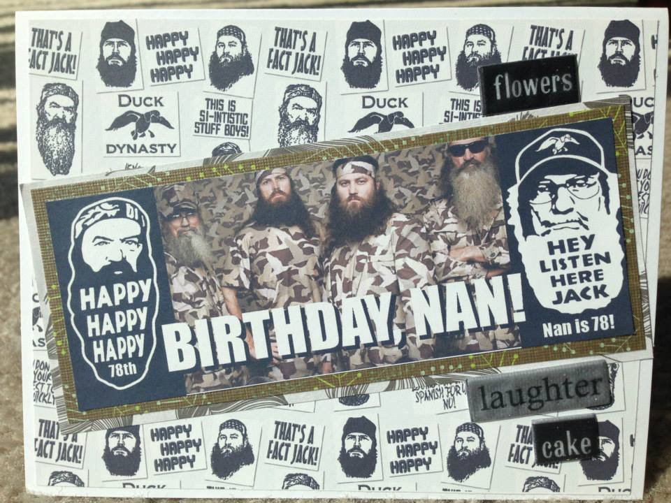 Duck Dynasty Birthday handmade one-of-a-kind Greeting Card