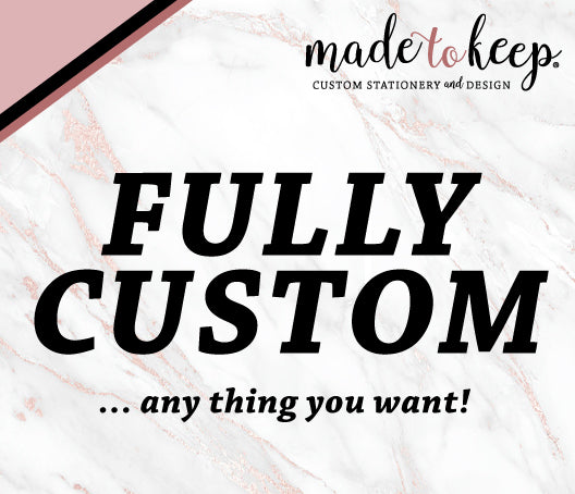 FULLY CUSTOM handmade one-of-a-kind Greeting Card - we design completely custom!