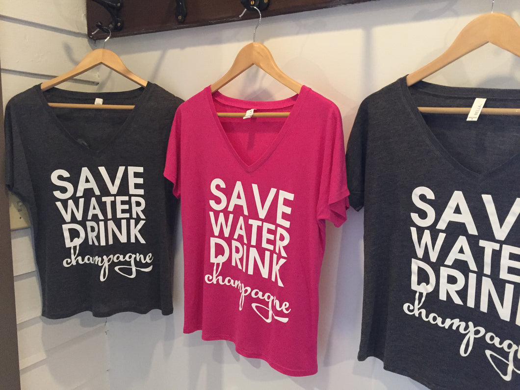 Save Water Drink Champagne Shirt/Tank (Screen Printed)