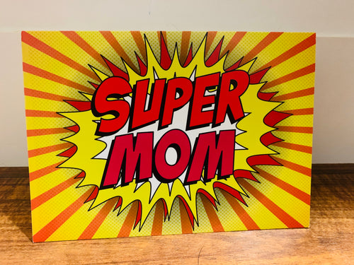 Super Mom - Mother's Day Card (My hero or Our hero)