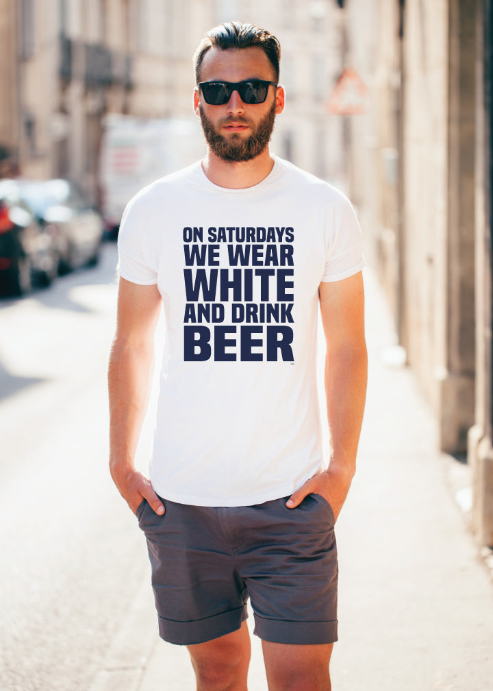 On Saturdays We Wear White & Drink Beer Shirt/Tank- White Out PSU Penn State