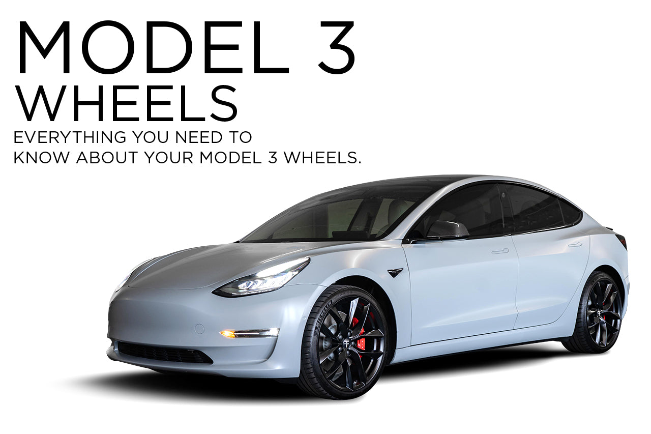 The Tesla Model 3 Wheel and Tire Guide. Complete Model 3 ...