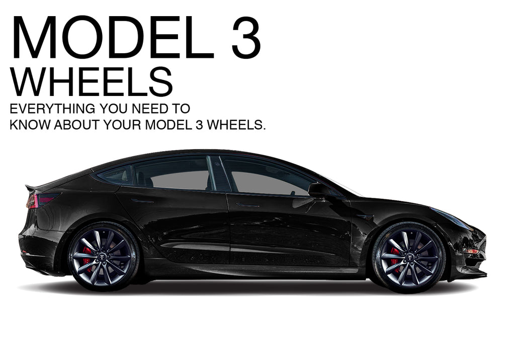 The Tesla Model 3 Wheel and Tire Guide  Complete Model 3