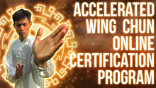 Accelerated Wing Chun System - Module 1-12