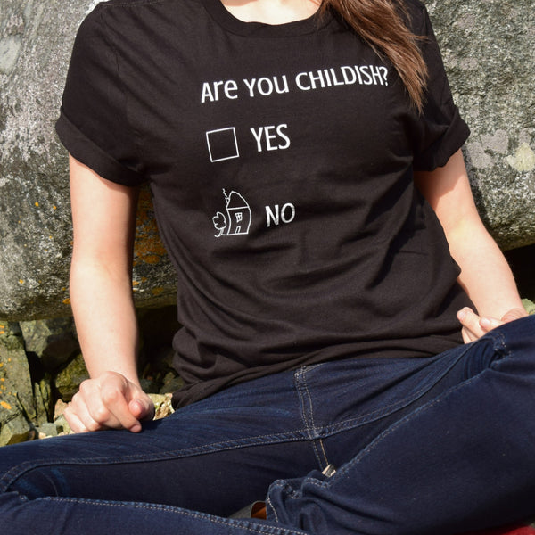Are You Childish? Tee