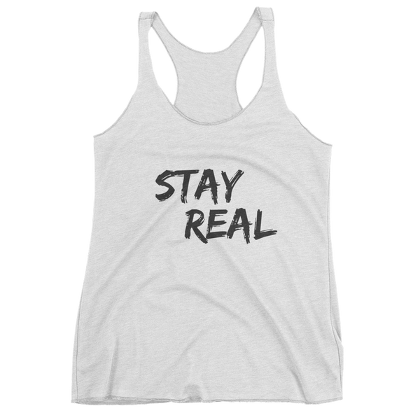 Stay Real - Women's tank top
