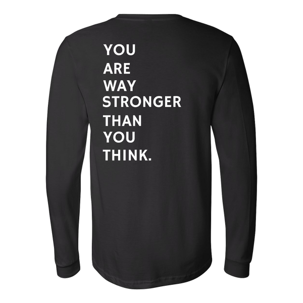 You Are Stronger Long Tee - The Zero To Hero Club