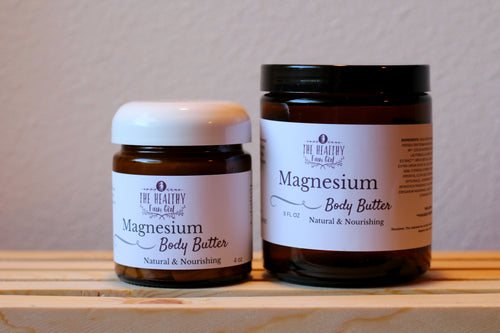 Magnesium Body Butter - The Healthy Farm Girl