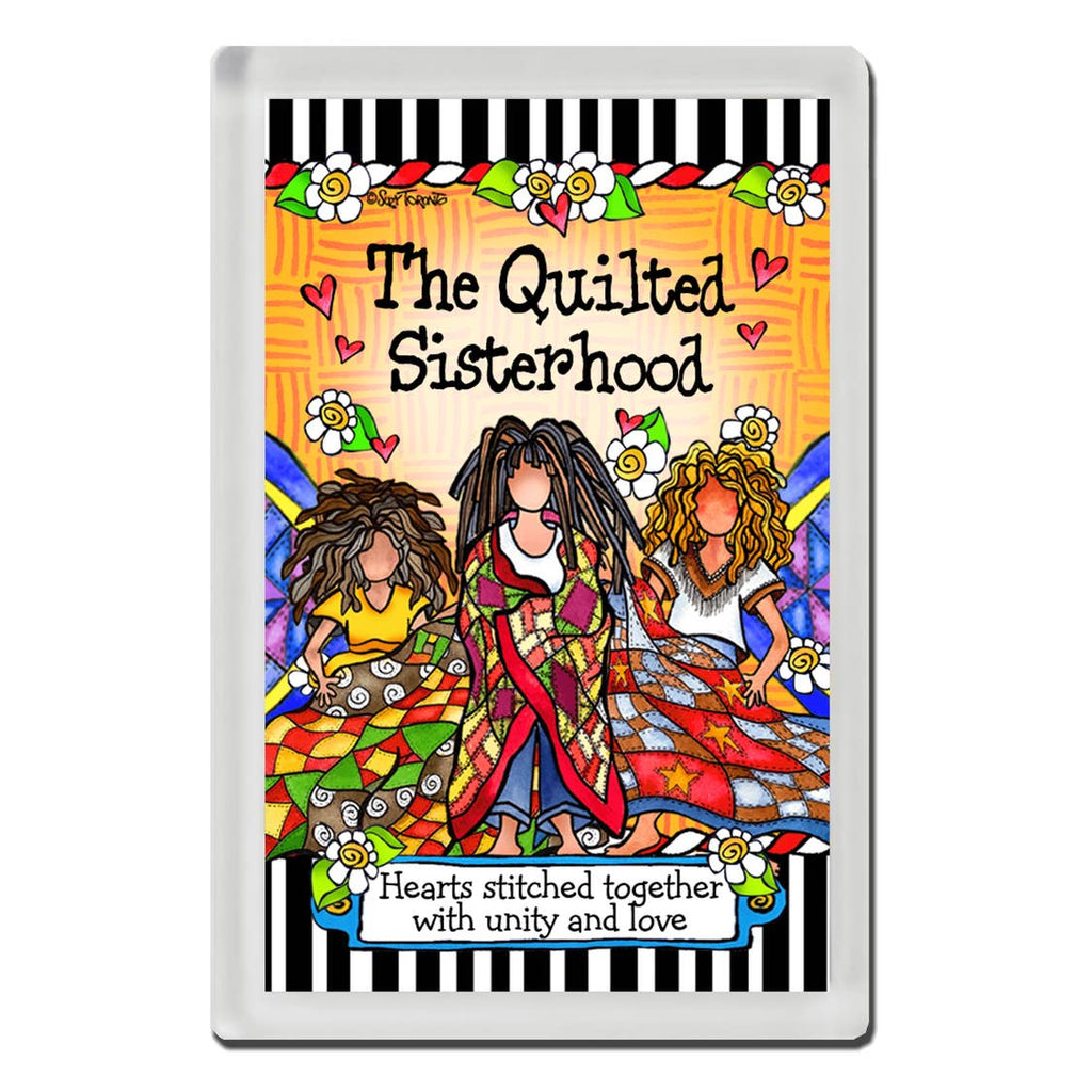 Suzy Toronto Quilted Sisterhood  Magnet