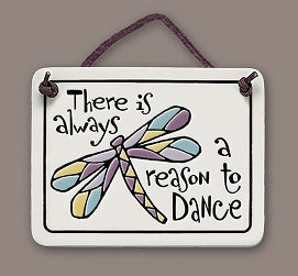 ''There is always a reason to dance'' Tile