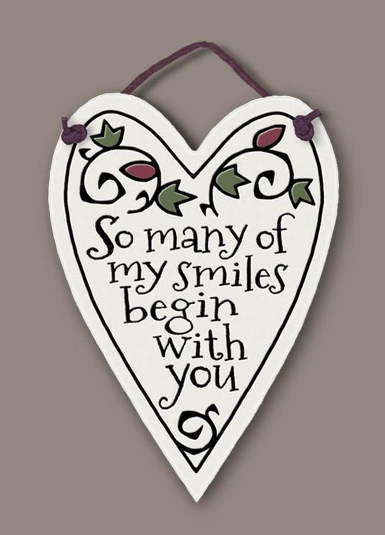 ''So many of my smiles begin with you'' Tile