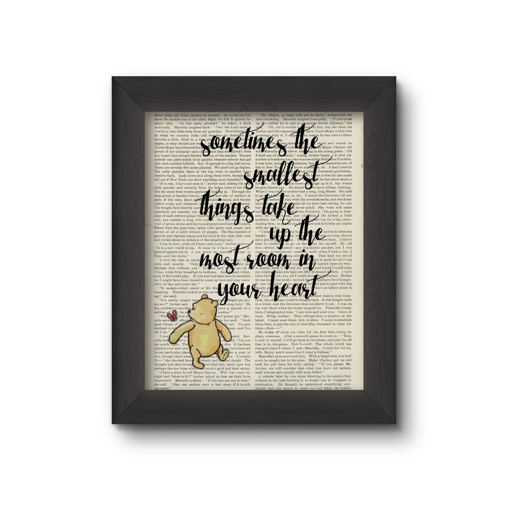 Book Art  - Sometimes the Smallest Things take up the Most Room in your Heart- Winnie the Pooh