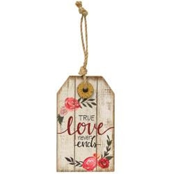 True Love Never Ends Wood Tag Ornament