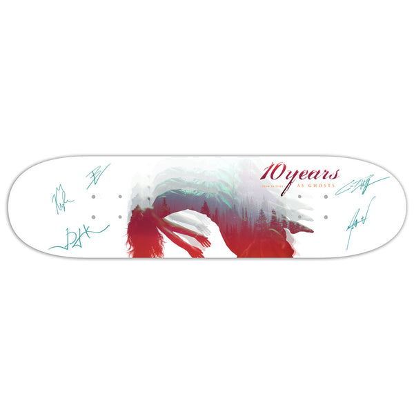(how to) Live as Ghosts Signed SkateDeck