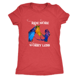 LIMITED EDITION - Ride More Worry Less - Comfortable T-Shirt