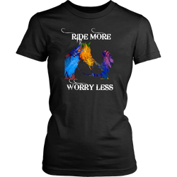 LIMITED EDITION - Ride More - Worry Less - Ladies Cotton T-Shirt
