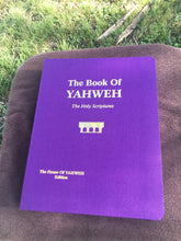 The Book of Yahweh, The Holy Scriptures