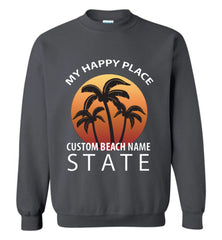 Custom Beach Happy Place SweatShirt