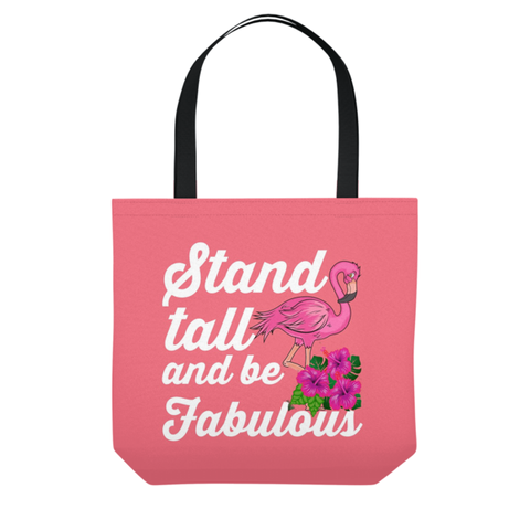 Flamingo Stand Tall Be Fabulous Beach Tote Bag