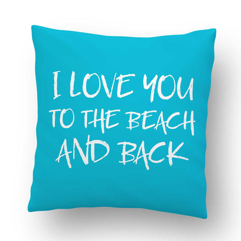 Love You To The Beach Outdoor Throw Pillow