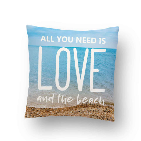All You Need Is Love and The Beach Indoor Throw Pillow Cover