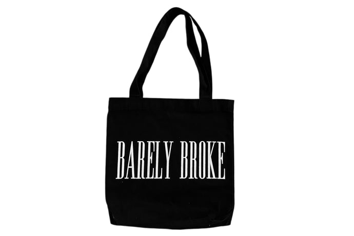 BARELY BROKE TOTE BAG