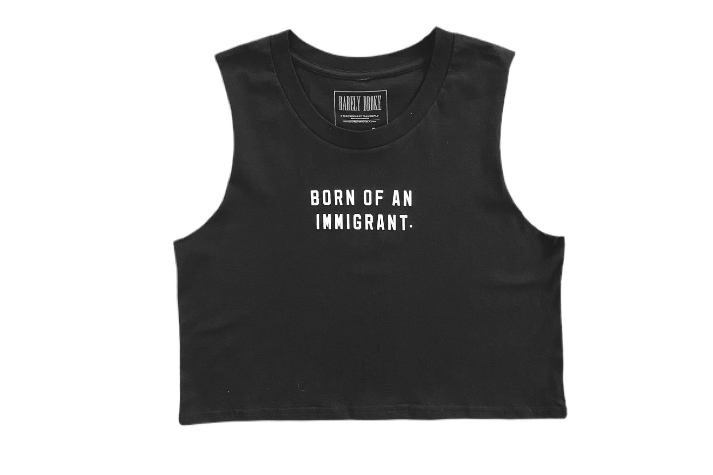Born Of An Immigrant Crop Tank