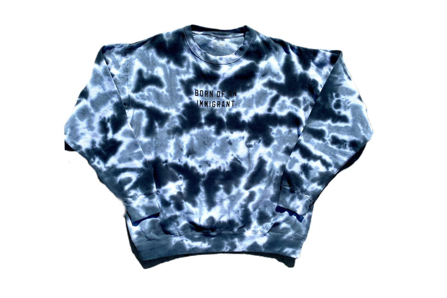 Born Of An Immigrant Tye Dye Dark Crew