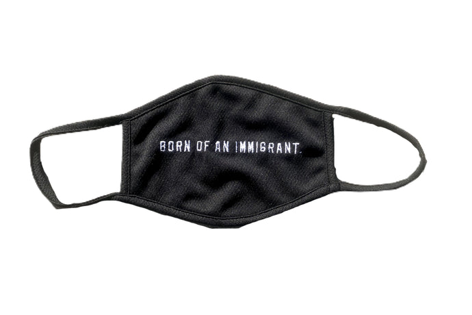 Born Of An Immigrant Mask