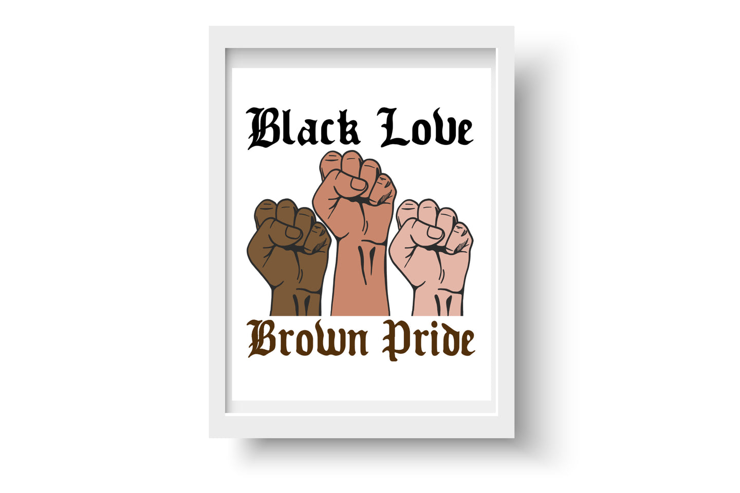 Black Love Brown Pride Print
