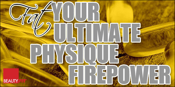 FAT: YOUR ULTIMATE PHYSIQUE FIREPOWER