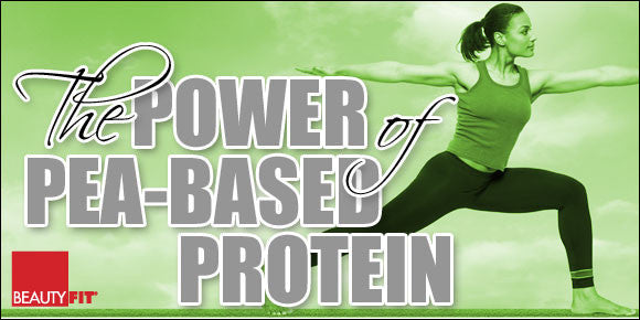 The Power of Pea-Based Protein!